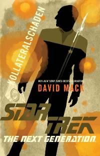 Cover Star Trek - The Next Generation: Kollateralschaden