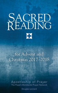 Cover Sacred Reading for Advent and Christmas 2017-2018