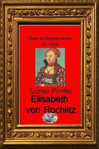 Cover Elisabeth von Rochlitz (Bebildert)