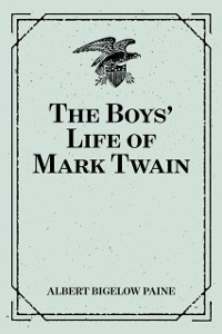 Cover Boys' Life of Mark Twain