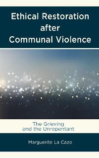 Cover Ethical Restoration after Communal Violence