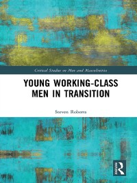 Cover Young Working-Class Men in Transition
