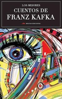Cover Los mejores cuentos de Franz Kafka