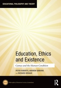 Cover Education, Ethics and Existence