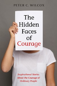 Cover The Hidden Faces of Courage