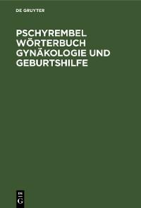 Cover Pschyrembel Wörterbuch Gynäkologie und Geburtshilfe