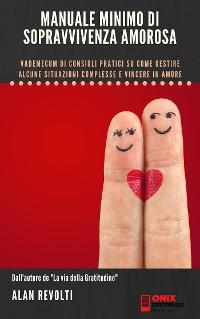Cover Manuale minimo di sopravvivenza amorosa