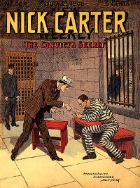 Cover Nick Carter #604: The Convict's Secret