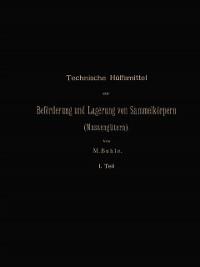 Cover Technische Hulfsmittel zur Beforderung und Lagerung von Sammelkorpern (Massengutern)