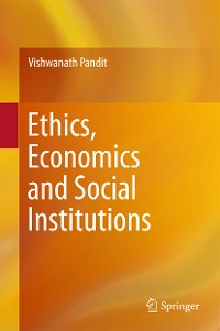 Cover Ethics, Economics and Social Institutions
