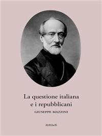 Cover La questione italiana e i repubblicani