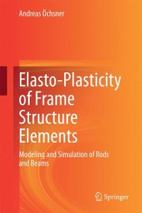 Cover Elasto-Plasticity of Frame Structure Elements