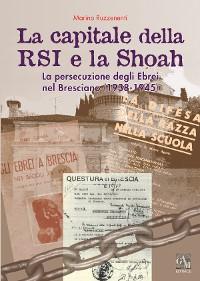 Cover La capitale della RSI e la Shoah