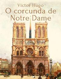 Cover Victor Hugo: O corcunda de Notre Dame