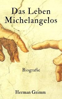 Cover Das Leben Michelangelos