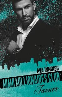 Cover Miami Millionaires Club –Tanner