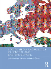 Cover Social Media and Politics in Central and Eastern Europe