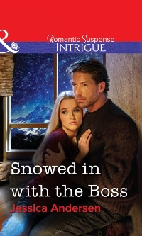 Cover Snowed in with the Boss (Mills & Boon Intrigue)