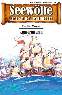 Cover Seewölfe - Piraten der Weltmeere 465