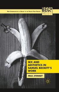Cover Sex and Aesthetics in Samuel Beckett's Work