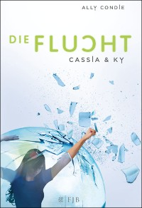 Cover Cassia & Ky – Die Flucht