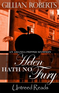 Cover Helen Hath No Fury (An Amanda Pepper Mystery, #10)