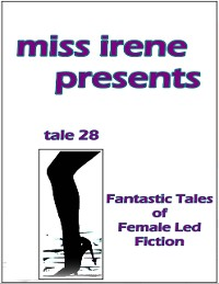 Cover Miss Irene Presents - Tale 28