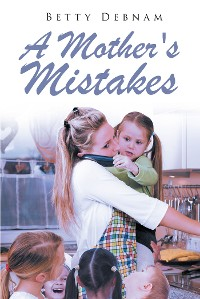 Cover A Mother's Mistakes