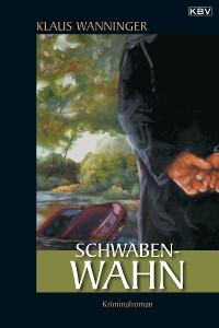 Cover Schwaben-Wahn