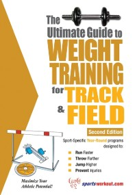 Cover Ultimate Guide to Weight Training for Track and Field