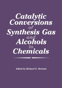 Cover Catalytic Conversions of Synthesis Gas and Alcohols to Chemicals