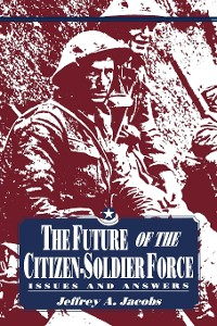 Cover The Future of the Citizen-Soldier Force