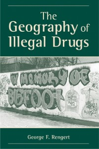 Cover Geography Of Illegal Drugs