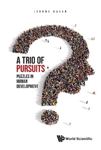 Cover Trio Of Pursuits, A: Puzzles In Human Development