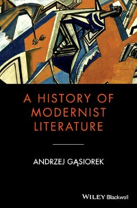 Cover A History of Modernist Literature