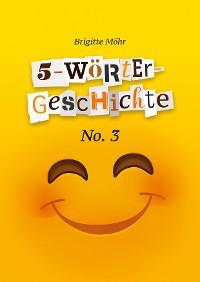 Cover 5-Wörter-Geschichte No. 3