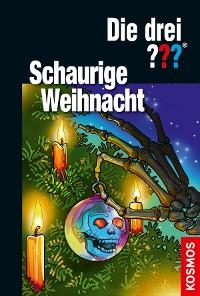 Cover Die drei ??? Schaurige Weihnacht (drei Fragezeichen)