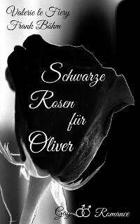 Cover Schwarze Rosen für Oliver
