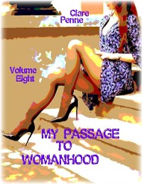 Cover My Passage to Womanhood - Volume Eight