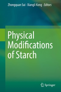 Cover Physical Modifications of Starch