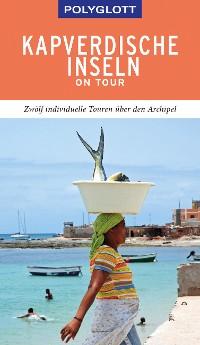 Cover POLYGLOTT on tour Reiseführer Kapverdische Inseln