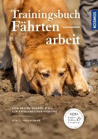 Cover Trainingsbuch Fährtenarbeit