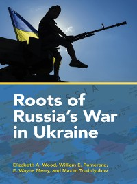 Cover Roots of Russia's War in Ukraine