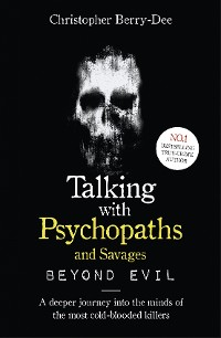 Cover Talking With Psychopaths and Savages: Beyond Evil