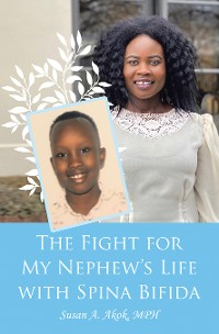 Cover The Fight for My Nephew's Life with Spina Bifida