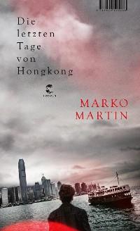 Cover Die letzten Tage von Hongkong