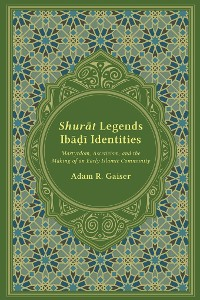 Cover Shurāt Legends, Ibāḍī Identities