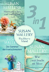 Cover Susan Mallery - Blackberry Island (3in1)