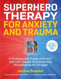 Cover Superhero Therapy for Anxiety and Trauma