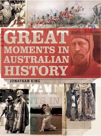 Cover Great Moments in Australian History